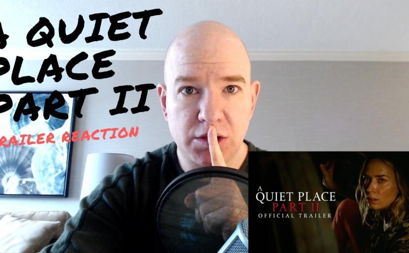 A Quiet Place Part II – TrailerReaction